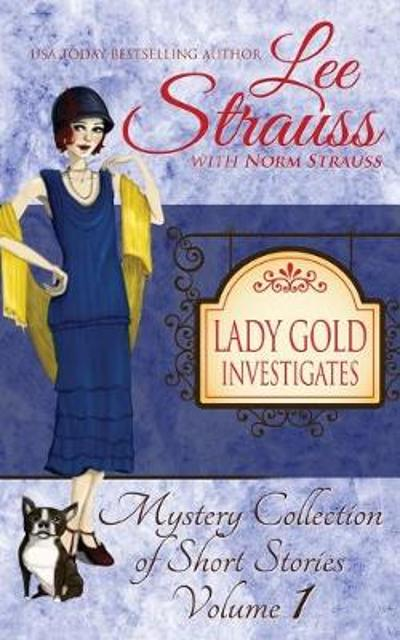 Lady Gold Investigates - Lee Strauss