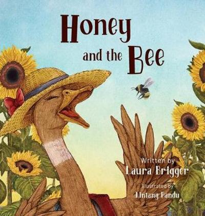 Honey and the Bee - Laura Brigger
