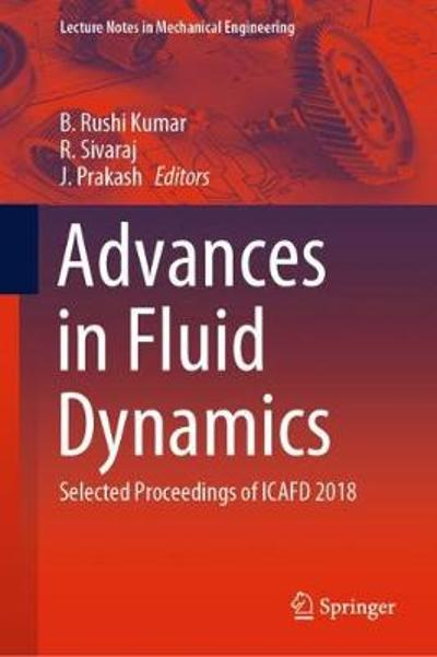 Advances in Fluid Dynamics - B. Rushi Kumar