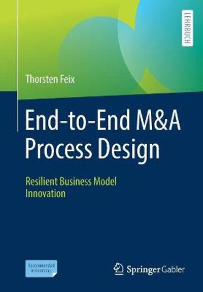 End-to-End M&A Process Design - Thorsten Feix
