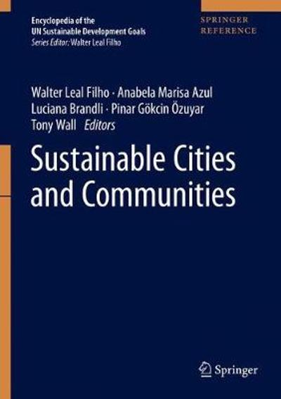 Sustainable Cities and Communities - Walter Leal Filho