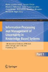 Information Processing and Management of Uncertainty in Knowledge-Based Systems - Marie-Jeanne Lesot Susana Vieira Marek Z. Reformat Joao Paulo Carvalho Anna Wilbik Bernadette Bouchon-Meunier Ronald R. Yager