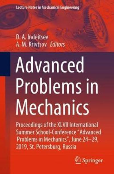 Advanced Problems in Mechanics - D.A. Indeitsev