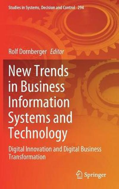 New Trends in Business Information Systems and Technology - Rolf Dornberger