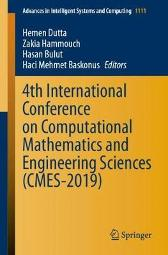 4th International Conference on Computational Mathematics and Engineering Sciences (CMES-2019) - Hemen Dutta Zakia Hammouch Hasan Bulut Haci Mehmet Baskonus