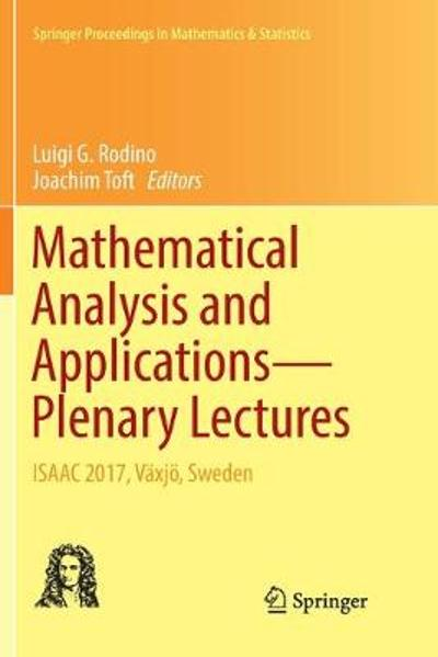 Mathematical Analysis and Applications-Plenary Lectures - Luigi G. Rodino