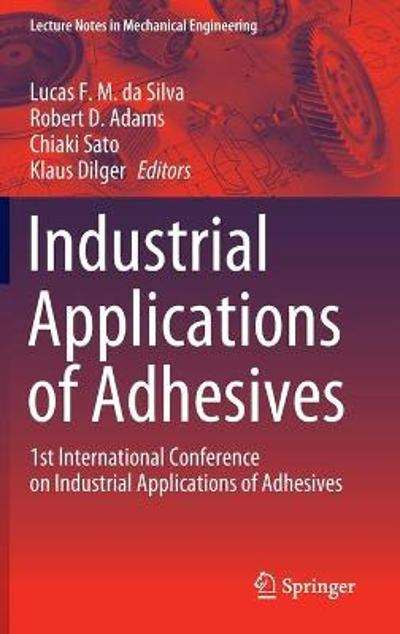 Industrial Applications of Adhesives - Lucas F. M. da Silva
