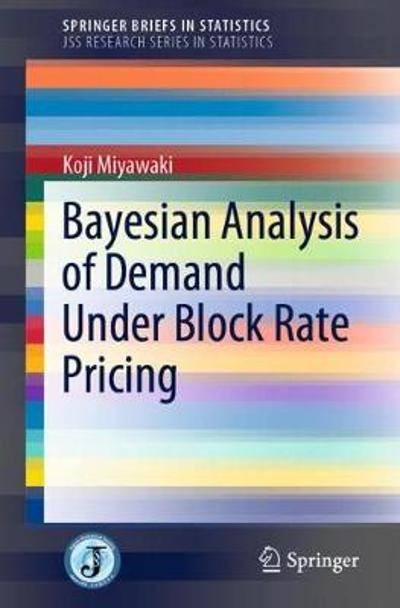 Bayesian Analysis of Demand Under Block Rate Pricing - Koji Miyawaki
