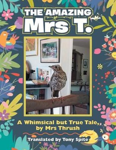 The Amazing Mrs T. - Tony Spite