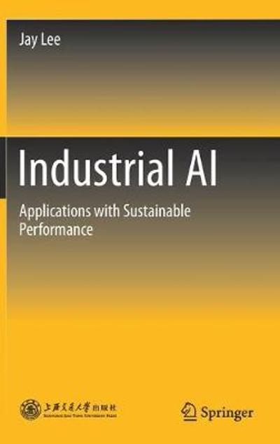 Industrial AI - Jay Lee