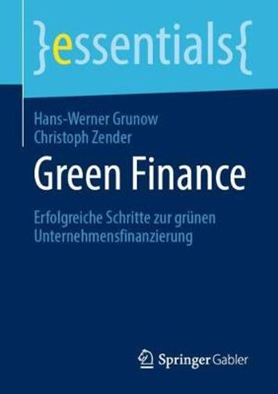 Green Finance - Hans-Werner Grunow