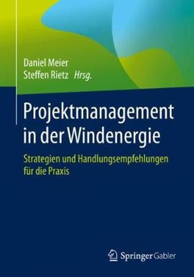 Projektmanagement in Der Windenergie - Daniel Meier
