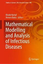 Mathematical Modelling and Analysis of Infectious Diseases - Khalid Hattaf Hemen Dutta