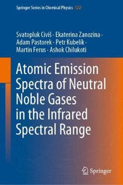 Atomic Emission Spectra of Neutral Noble Gases in the Infrared Spectral Range - Svatopluk Civis