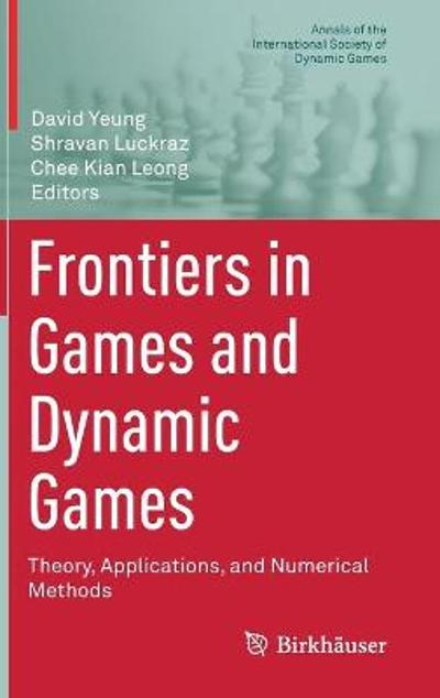 Frontiers in Games and Dynamic Games - David Yeung