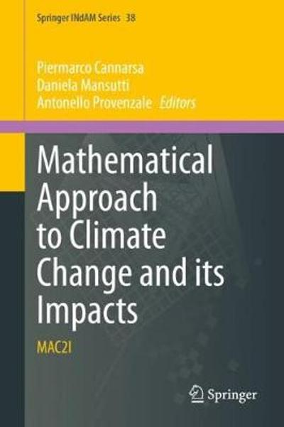 Mathematical Approach to Climate Change and its Impacts - Piermarco Cannarsa