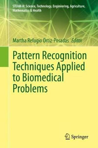 Pattern Recognition Techniques Applied to Biomedical Problems - Martha Refugio Ortiz-Posadas
