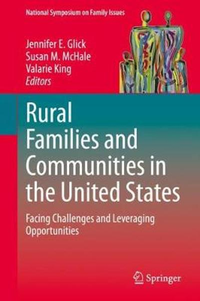 Rural Families and Communities in the United States - Jennifer E. Glick