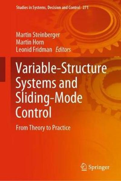 Variable-Structure Systems and Sliding-Mode Control - Martin Steinberger