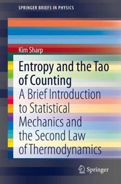 Entropy and the Tao of Counting - Kim Sharp