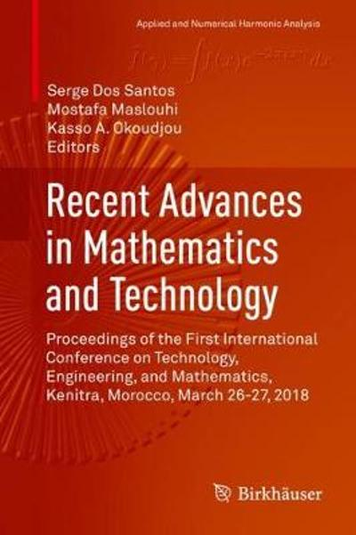 Recent Advances in Mathematics and Technology - Serge Dos Santos