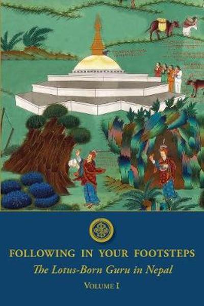 Following in Your Footsteps - Padmasambhava