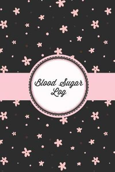 Blood Sugar Log - Amy Newton