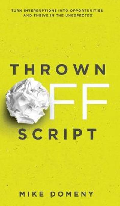 Thrown Off Script - Mike Domeny