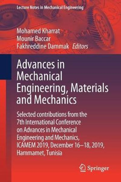 Advances in Mechanical Engineering, Materials and Mechanics - Mohamed Kharrat