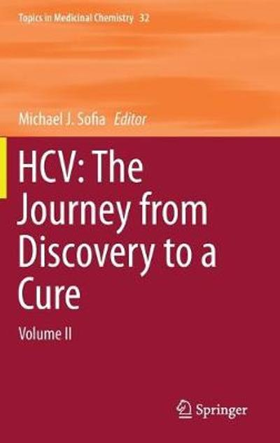 HCV: The Journey from Discovery to a Cure - Michael J. Sofia