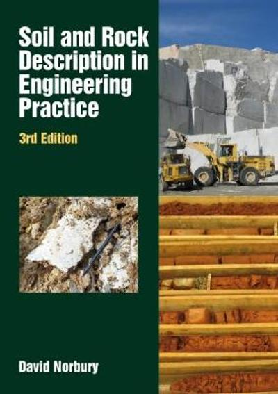 Soil and Rock Description in Engineering - David Norbury