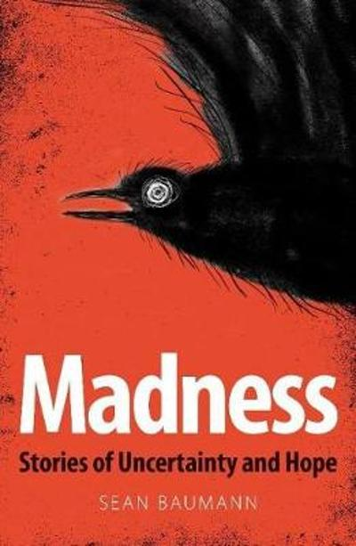 Madness - Sean Baumann