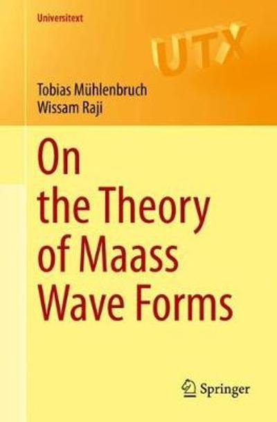 On the Theory of Maass Wave Forms - Tobias Muhlenbruch
