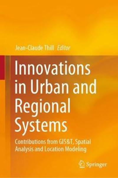 Innovations in Urban and Regional Systems - Jean-Claude Thill