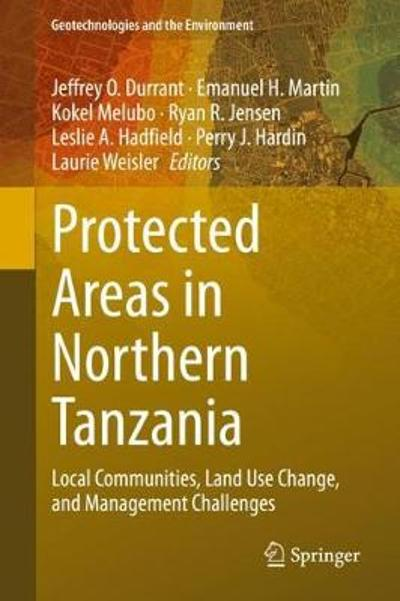 Protected Areas in Northern Tanzania - Jeffrey O. Durrant
