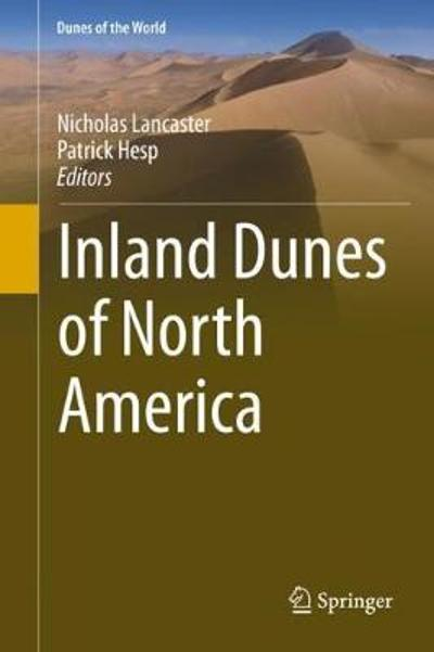 Inland Dunes of North America - Nicholas Lancaster