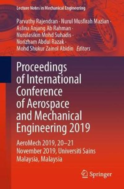Proceedings of International Conference of Aerospace and Mechanical Engineering 2019 - Parvathy Rajendran
