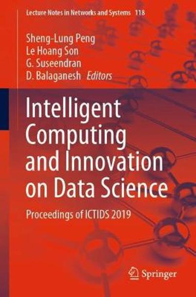 Intelligent Computing and Innovation on Data Science - Sheng-Lung Peng