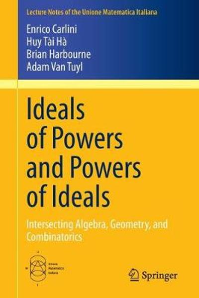 Ideals of Powers and Powers of Ideals - Enrico Carlini