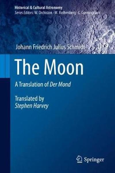 The Moon - Johann Friedrich Julius Schmidt