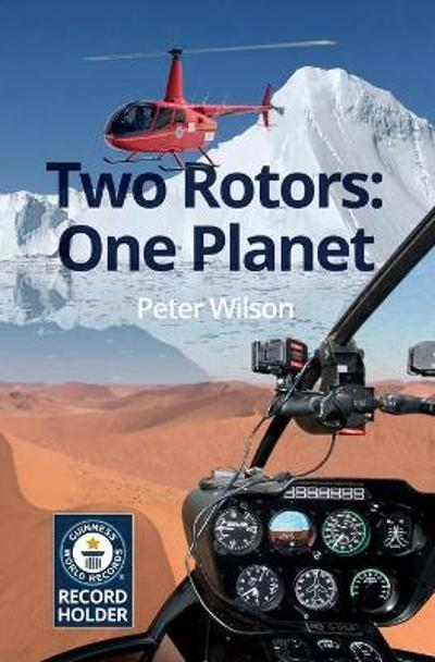 Two Rotors: One Planet - Peter Wilson
