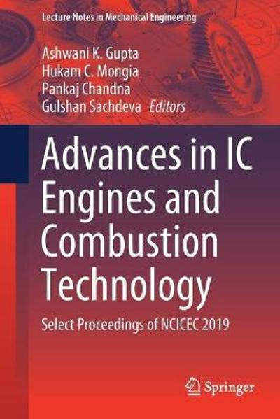 Advances in IC Engines and Combustion Technology - Ashwani K. Gupta