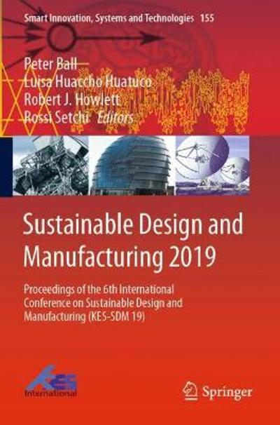 Sustainable Design and Manufacturing 2019 - Peter Ball