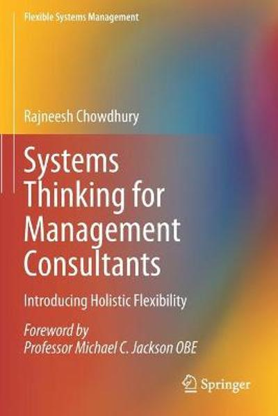 Systems Thinking for Management Consultants - Rajneesh Chowdhury