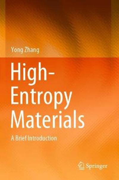 High-Entropy Materials - Yong Zhang