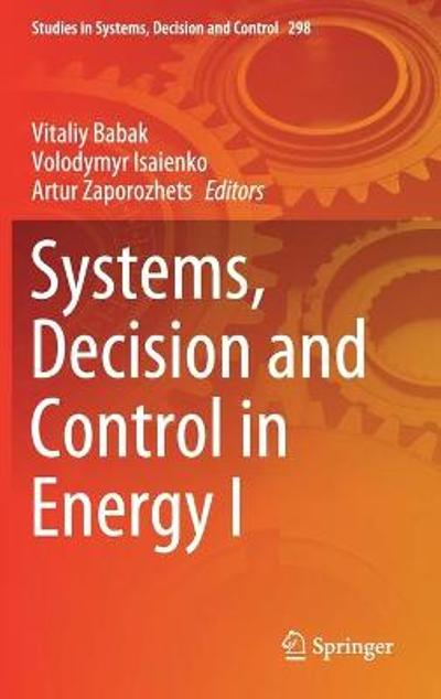 Systems, Decision and Control in Energy I - Vitaliy Babak