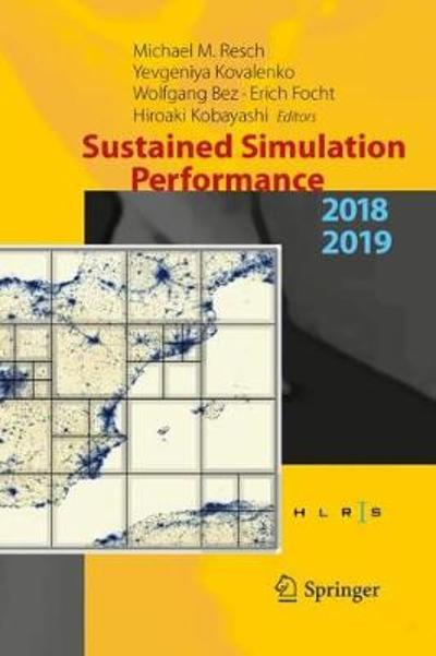 Sustained Simulation Performance 2018 and 2019 - Michael M. Resch