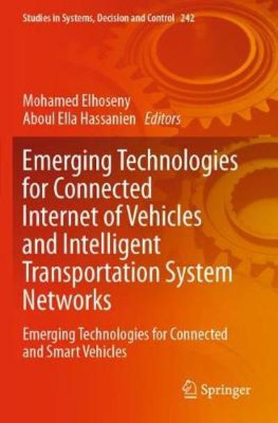 Emerging Technologies for Connected Internet of Vehicles and Intelligent Transportation System Networks - Mohamed Elhoseny