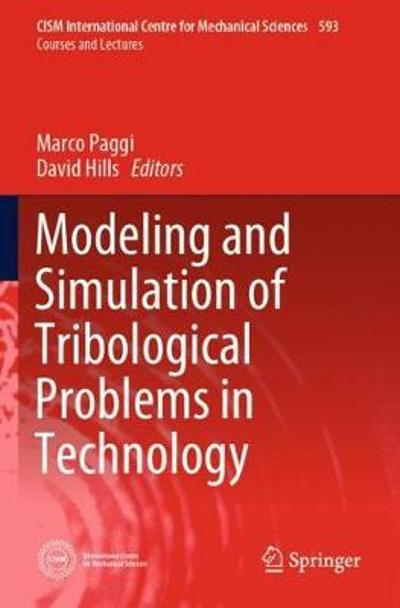 Modeling and Simulation of Tribological Problems in Technology - Marco Paggi