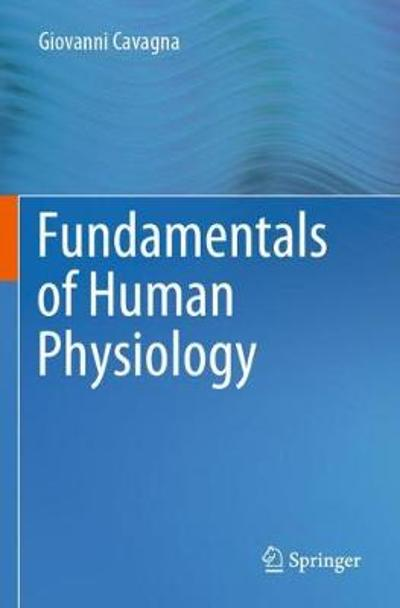 Fundamentals of Human Physiology - Giovanni Cavagna